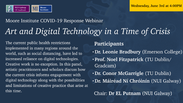 Art and Digital Technology in a Time of Crisis webinar at NUIG flyer
