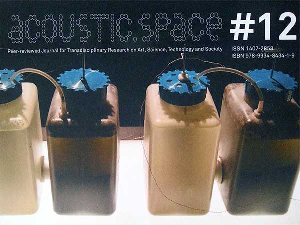 Acoustic Space #12 Techno Ecologies